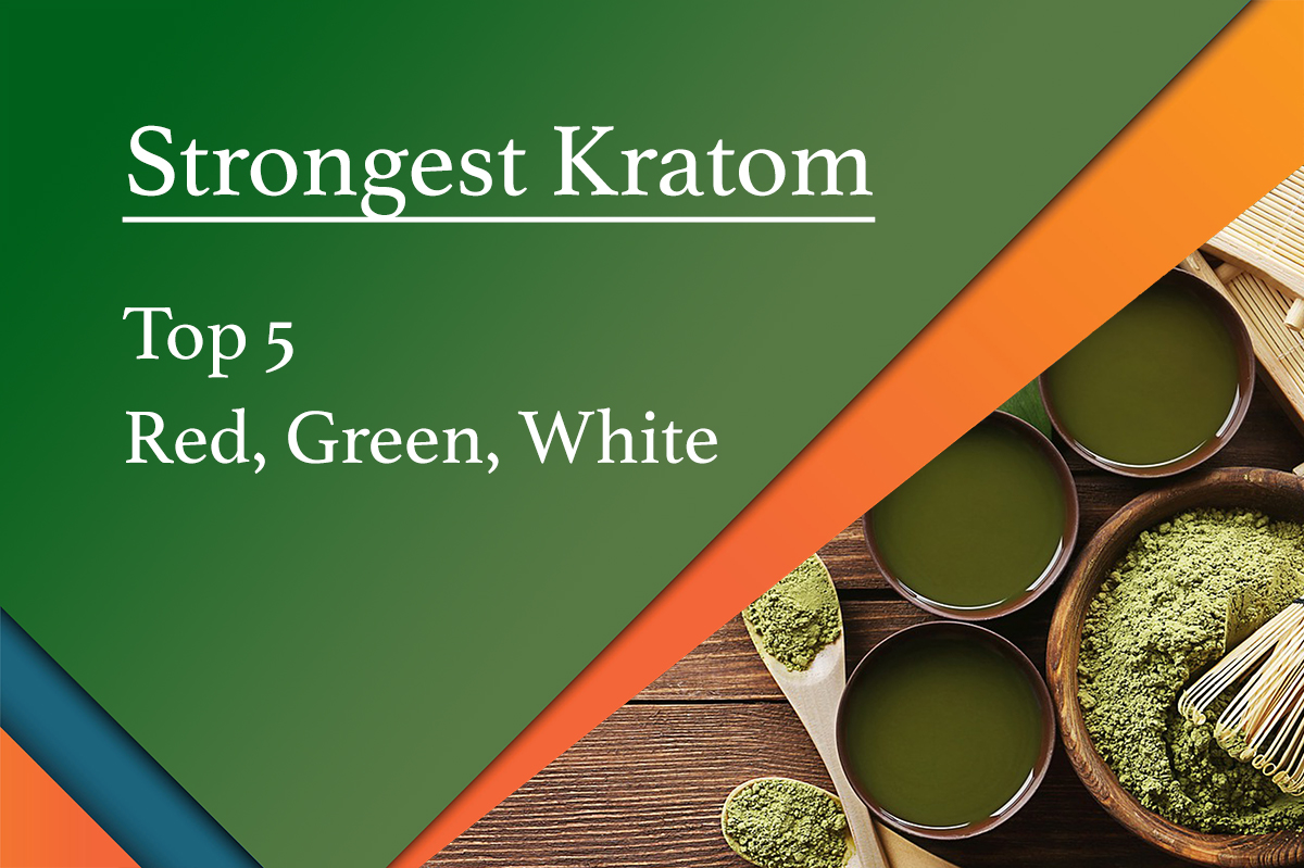 strongest strains kratom
